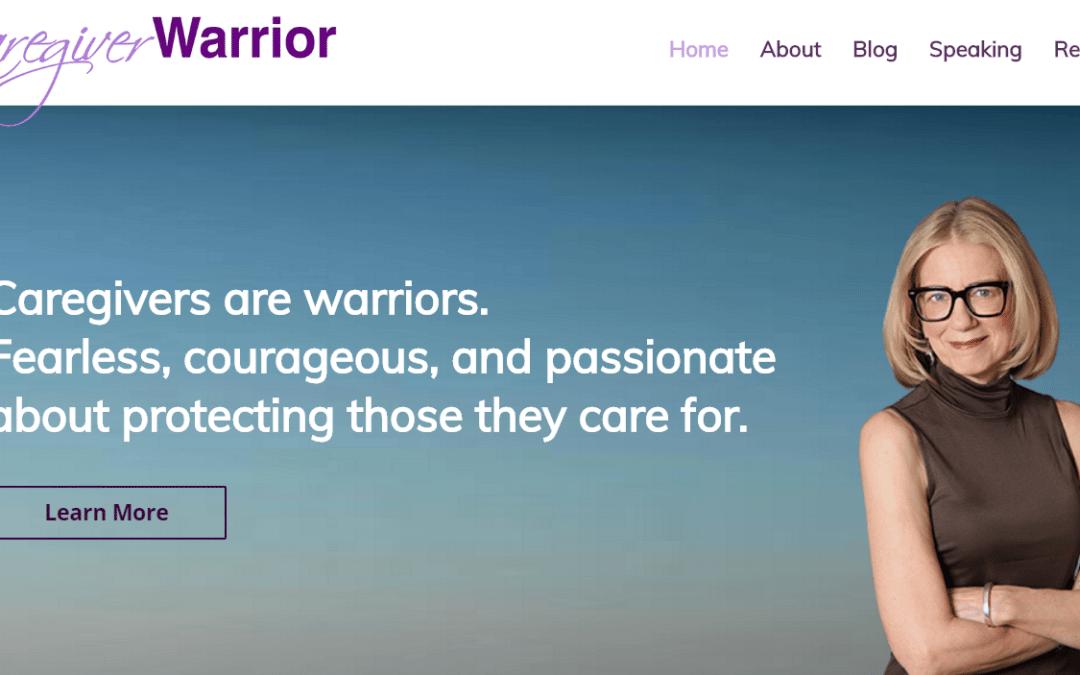 My new Caregiver Warrior website!